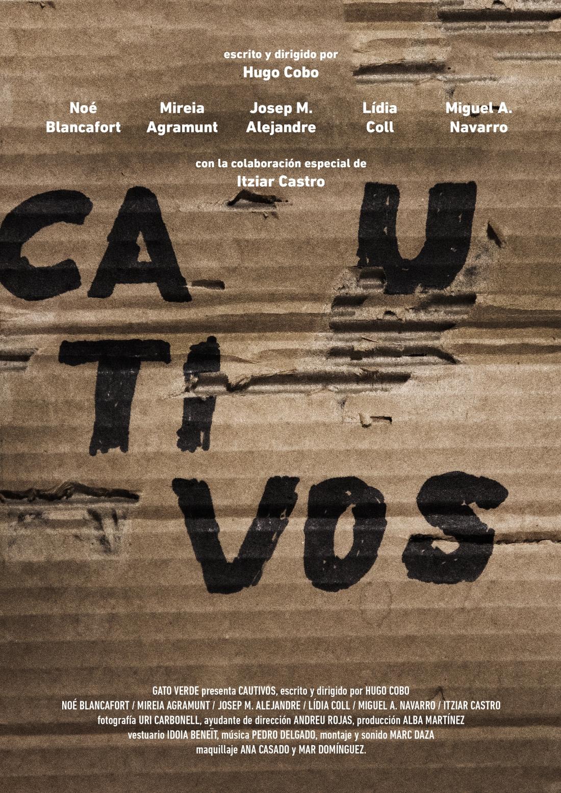 CAUTIVOS poster
